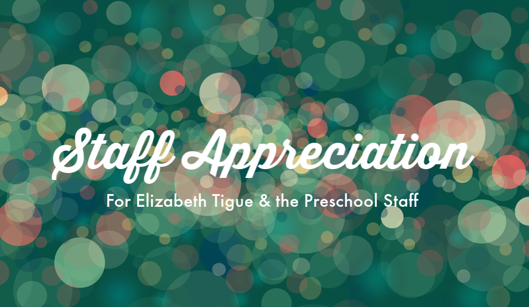 In Appreciation of Our BLC Staff #4